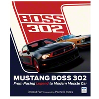 Mustang Boss 302: From Racing Legend to Modern Muscle Car - Book
